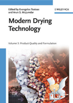 Tsotsas, Evangelos - Modern Drying Technology, Product Quality and Formulation, ebook