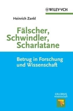 Zankl, Heinrich - Fälscher, Schwindler, Scharlatane, ebook