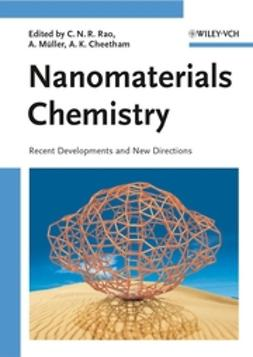 Rao, C. N. R. - Nanomaterials Chemistry: Recent Developments and New Directions, e-bok