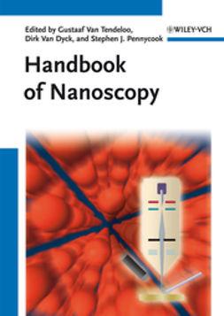 Dyck, Dirk van - Handbook of Nanoscopy, 2 Volume Set, e-bok