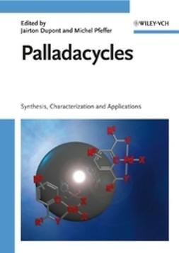 Dupont, Jairton - Palladacycles, ebook