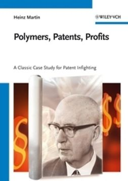 Martin, Heinz - Polymers, Patents, Profits, ebook