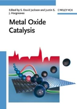 Hargreaves, Justin S. J. - Metal Oxide Catalysis, ebook