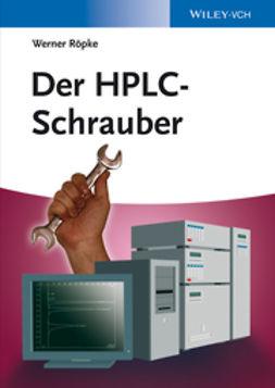 R¿pke, Werner - Der HPLC-Schrauber, ebook