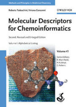 Todeschini, Roberto - Molecular Descriptors for Chemoinformatics: Volume I: Alphabetical Listing / Volume II: Appendices, References, ebook