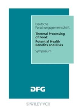 SKLM, Senate Commission on Food Safety - Thermal Processing of Food: Potential Health Benefits and Risks, e-bok