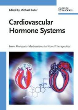 Bader, Michael - Cardiovascular Hormone Systems: From Molecular Mechanisms to Novel Therapeutics, ebook