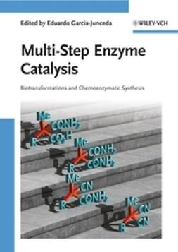 Garcia-Junceda, Eduardo - Multi-Step Enzyme Catalysis, e-bok