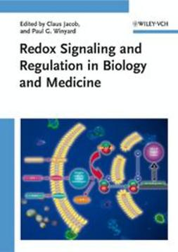 Jacob, Claus - Redox Signaling and Regulation in Biology and Medicine, ebook
