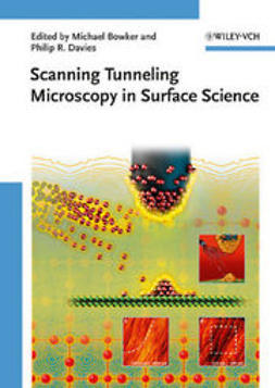 Bowker, Michael - Scanning Tunneling Microscopy in Surface Science, ebook