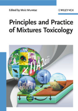 Mumtaz, Moiz - Principles and Practice of Mixtures Toxicology, ebook
