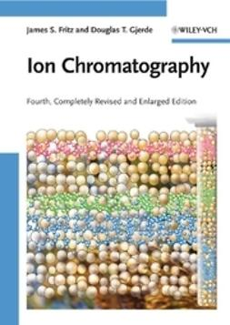 Fritz, James S. - Ion Chromatography, ebook