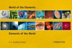 Quadbeck-Seeger, Hans-Jürgen - World of the Elements: Elements of the World, e-bok