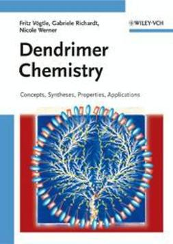 Vögtle, Fritz - Dendrimer Chemistry: Concepts, Syntheses, Properties, Applications, ebook