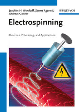 Wendorff, Joachim H. - Electrospinning: Materials, Processing, and Applications, ebook