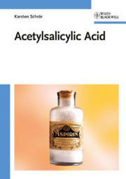 Schr?r, Karsten - Acetylsalicylic Acid, ebook