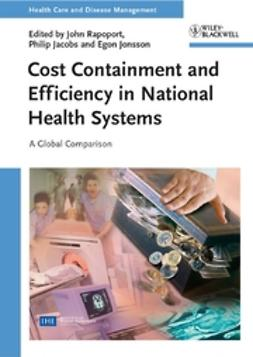 Jacobs, Philip - Cost Containment and Efficiency in National Health Systems: A Global Comparison, ebook