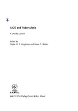 Kaufmann, Stefan H. E. - AIDS and Tuberculosis: A Deadly Liaison, ebook