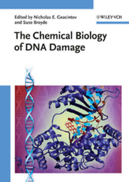 Geacintov, Nicholas E. - The Chemical Biology of DNA Damage, e-kirja
