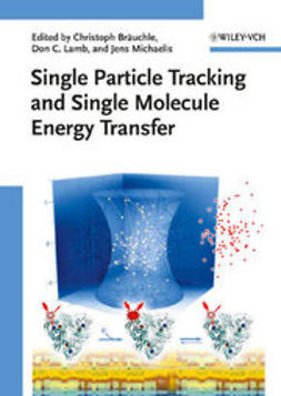 Bräuchle, Christoph - Single Particle Tracking and Single Molecule Energy Transfer, ebook