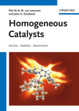 Chadwick, John C. - Homogeneous Catalysts: Activity - Stability - Deactivation, ebook