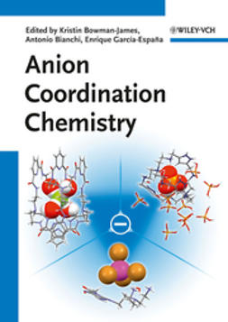 Bowman-James, Kristin - Anion Coordination Chemistry, ebook