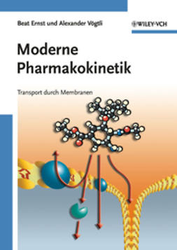 Ernst, Beat - Moderne Pharmakokinetik: Transport durch Membranen, ebook