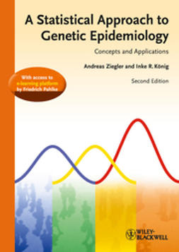 Ziegler, Andreas - A Statistical Approach to Genetic Epidemiology, ebook