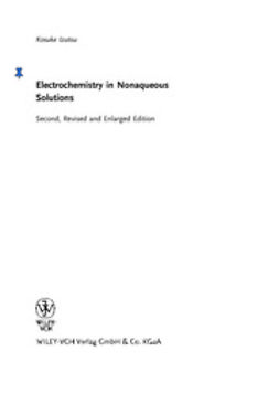 Izutsu, Kosuke - Electrochemistry in Nonaqueous Solutions, e-bok