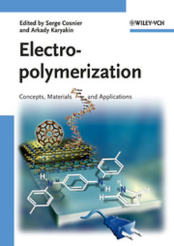 Cosnier, Serge - Electropolymerization: Concepts, Materials and Applications, ebook