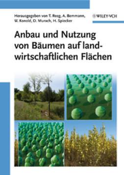 Reeg, Tatjana - Anbau und Nutzung von Bumen auf landwirtschaftlichen Flchen, ebook
