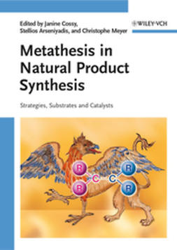 Cossy, Janine - Metathesis in Natural Product Synthesis: Strategies, Substrates and Catalysts, e-bok