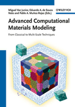 Junior, Miguel Vaz - Advanced Computational Materials Modeling: From Classical to Multi-Scale Techniques, ebook