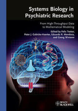 Tretter, Felix - Systems Biology in Psychiatric Research: From High-Throughput Data to Mathematical Modeling, ebook
