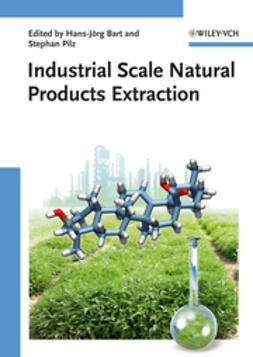 Bart, Hans-J?rg - Industrial Scale Natural Products Extraction, ebook