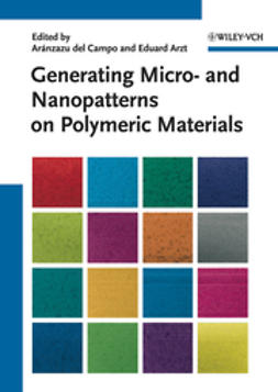 Campo, Ar?nzazu del - Generating Micro- and Nanopatterns on Polymeric Materials, ebook