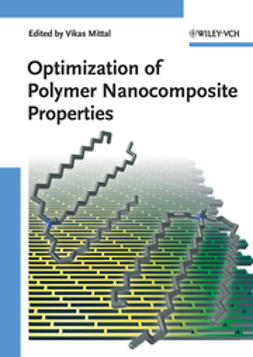 Mittal, Vikas - Optimization of Polymer Nanocomposite Properties, ebook