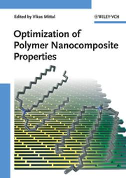 Mittal, Vikas - Optimization of Polymer Nanocomposite Properties, ebook
