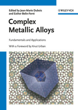 Dubois, Jean-Marie - Complex Metallic Alloys: Fundamentals and Applications, ebook