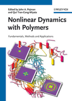 Pojman, John A. - Nonlinear Dynamics with Polymers: Fundamentals, Methods and Applications, e-bok