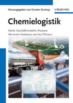 Suntrop, Carsten - Chemielogistik, ebook