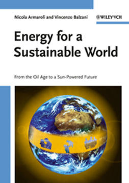 Balzani, Vincenzo - Energy for a Sustainable World: From the Oil Age to a Sun-Powered Future, ebook