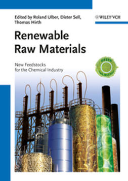 Ulber, Roland - Renewable Raw Materials: New Feedstocks for the Chemical Industry, ebook