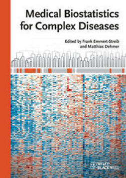 Emmert-Streib, Frank - Medical Biostatistics for Complex Diseases, e-bok