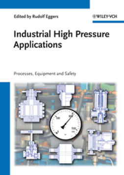 Eggers, Rudolf - Industrial High Pressure Applications, ebook