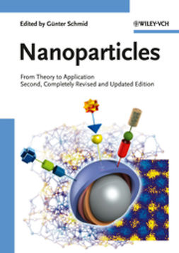 Schmid, Günter - Nanoparticles: From Theory to Application, ebook