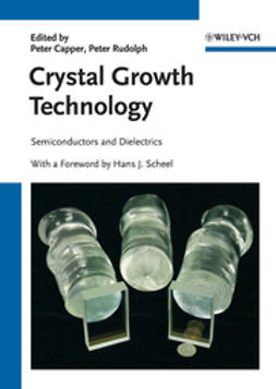 Scheel, Hans J. - Crystal Growth Technology: Semiconductors and Dielectrics, ebook