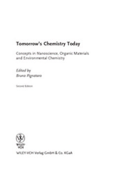 Pignataro, Bruno - Tomorrow's Chemistry Today: Concepts in Nanoscience, Organic Materials and Environmental Chemistry, ebook