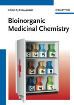 Alessio, Enzo - Bioinorganic Medicinal Chemistry, ebook