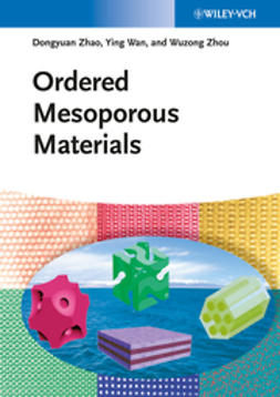 Zhao, Dongyuan - Ordered Mesoporous Materials, ebook